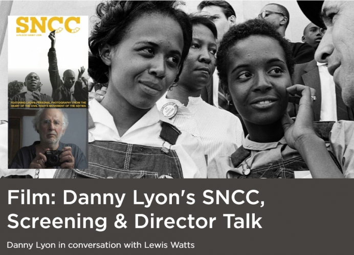 """SNCC"": Civil Rights Movement Film and Discussion w/ Director Danny Lyon @ Online"