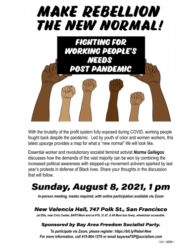 Make Rebellion the New Normal! Fighting for Working People's Needs Post Pandemic @ New Valencia Hall