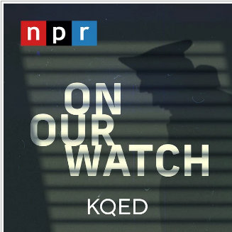 """Understanding Police Misconduct Records with """"On Our Watch"""" @ KQED or online"""