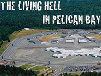 Prisoners Plan Hunger Strike Set at Pelican Bay in Crescent City