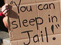 Homelessness in California is Now Punishable by a Year in Jail