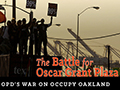 Occupy Oakland and Mumia Films Examine Repression and Resistance